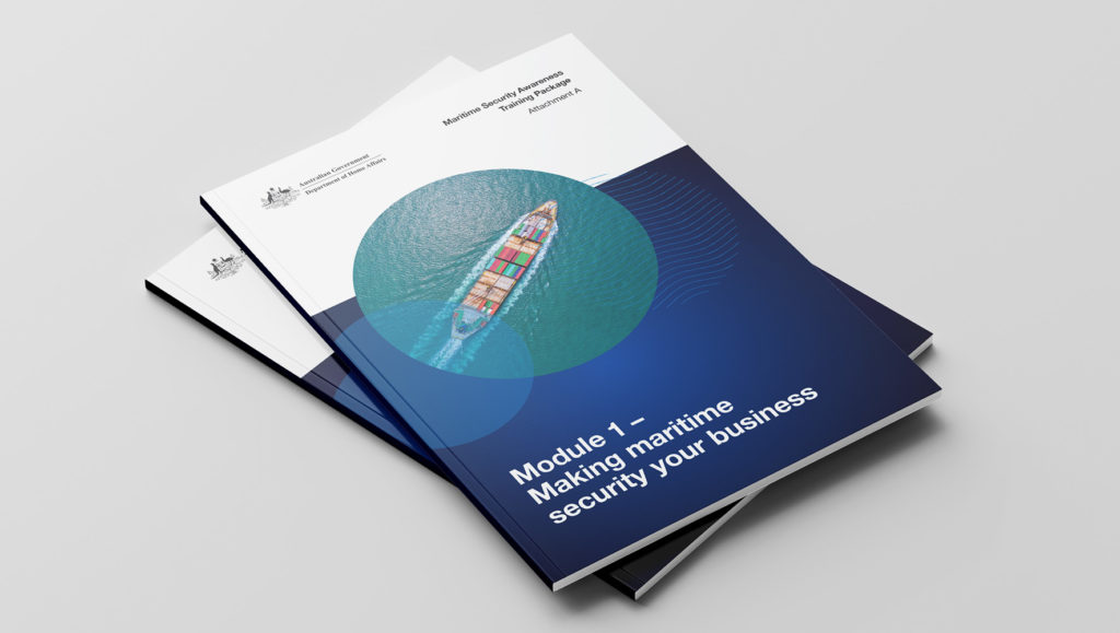 Australian Government Department of Home Affairs' Maritime Security Awareness Training Module print brochures by Messy Collective