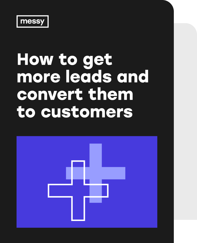 How To Get More Leads and Convert them to Customers eBook cover